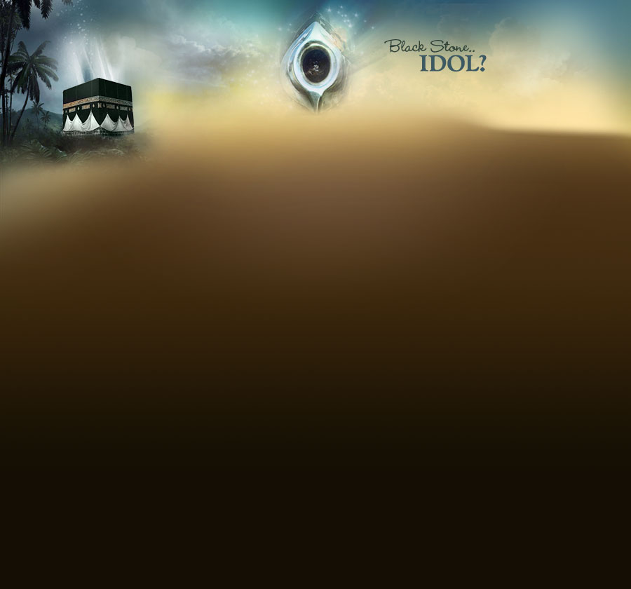 Perform Hajj - The Black Stone An Idol? The Pilgrimage A
