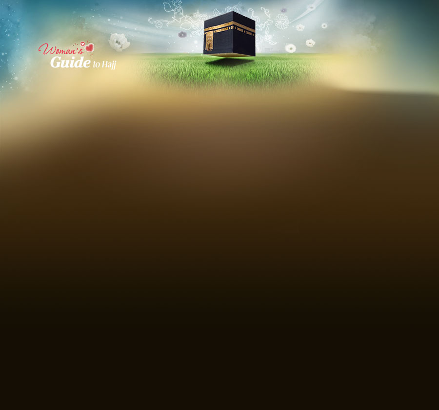 Perform Hajj - A Woman's Guide to Hajj